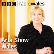 Radio Wales Arts Show