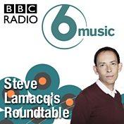Steve Lamacq's Roundtable