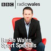 Radio Wales Sport Specials