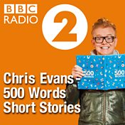 Chris Evans – 500 Words Short Stories
