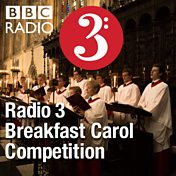 Radio 3 Breakfast Carol Competition