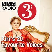 Kiri's 20 Favourite Voices
