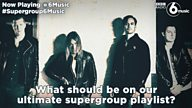 #Supergroup6Music – Help us to compile a super supergroup playlist