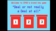 Play the Deal or not really a Deal at all game.