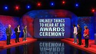Unlikely Things To Hear At An Awards Ceremony