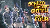 Schizo Samurai Shitzu - Part 4