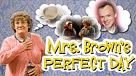 Mrs Brown's Perfect Day