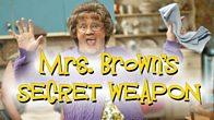 Mrs. Brown's Secret Weapon