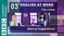English at Work - 03 - The Crisis