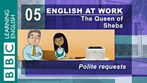 English at Work - 05 - Polite requests