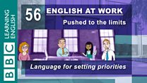 English At Work - 56 - Language for setting priorities