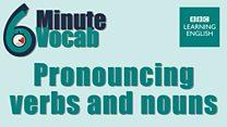 6minvocab_li_29_pronouncing_verbs_nouns.jpg