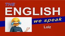 The English We Speak: Lolz: Image