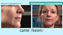The Sound of English: Voiceless Consonants: Came