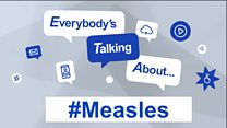Everebody is talking about... Measles: Image