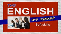 The English We Speak - 190610 - Soft skills