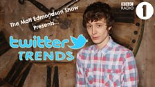 Image for Twitter Trends on The Matt Edmondson Show