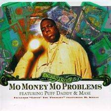 Cover art for Mo Money Mo Problems (feat. Puff Daddy and Mase)
