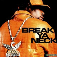 Cover art for Break Ya Neck