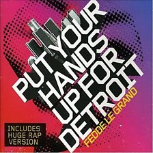 Cover art for Put Your Hands Up For Detroit