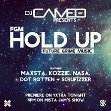 Cover art for Hold Up (feat. Maxsta, Kozzie, Nasa, Dot Rotten & Scrufizzer)