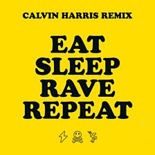 Cover art for Eat Sleep Rave Repeat (feat. Beardyman) (Calvin Harris Remix)