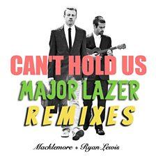 Can't Hold Us (Major Lazer Remix) (feat. Ray Dalton, Swappi & 1st Klase)