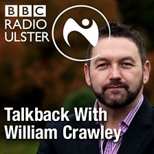 Talkback with William Crawley