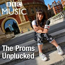 The Proms Unplucked