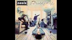 Zane Lowe - Masterpieces - Oasis