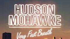 Hudson Mohawke - Very First Breath