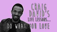 Craig David's Life Lessons: Part 2