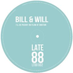 I'll Be Pushing On - Bill & Will