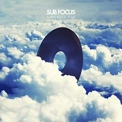 Turn Back Time - Sub Focus