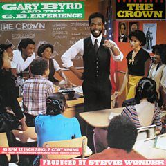 The Crown - Gary Byrd & The GB Experience