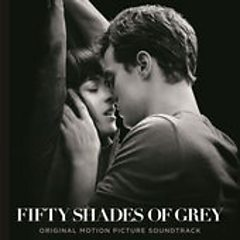 Fifty Shades of Grey (Original Motion Picture Soundtrack