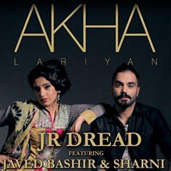 Akha Lariyan (feat. Javed Bashir & Sharni)