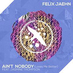 Ain't Nobody (Loves Me Better) (feat. Jasmine Thompson)