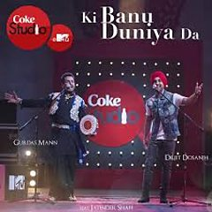 Ki Banu Duniya Da
