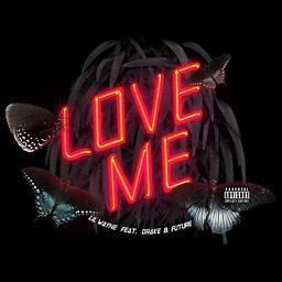 Love Me (feat. Drake & Future)