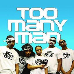 Too Many Man