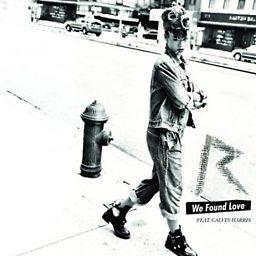 We Found Love (feat. Calvin Harris)