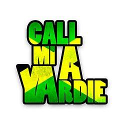 Call Mi A Yardie