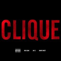Clique (feat. Big Sean & JAY Z)