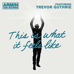 This Is What It Feels Like (feat. Trevor Guthrie)