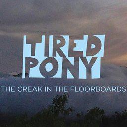 The Creak In The Floorboards