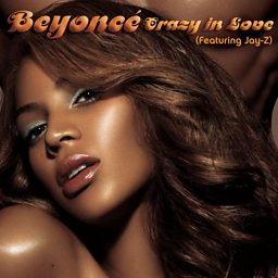 Crazy in Love (feat. JAY Z)