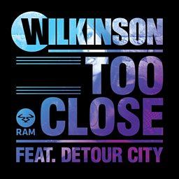 Too Close (feat. Detour City)