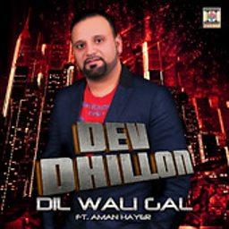Dil Wali Gal