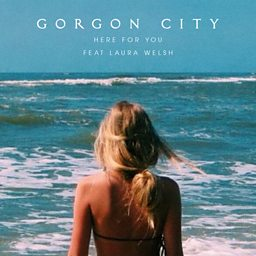 Here For You (feat. Laura Welsh)